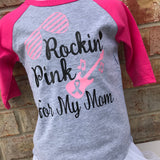 Rockin Pink for My Mom Breast Cancer T-Shirt
