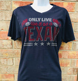 You Only Live Once Texans T-Shirt