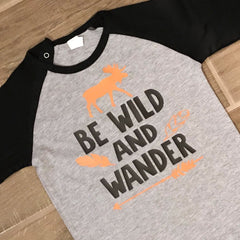 Be Wild And Wander Thanksgiving T-Shirt