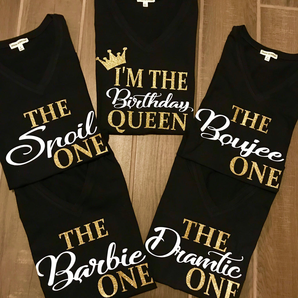 I'm the BIRTHDAY QUEEN T-Shirt+THE ONE FRIEND TEES