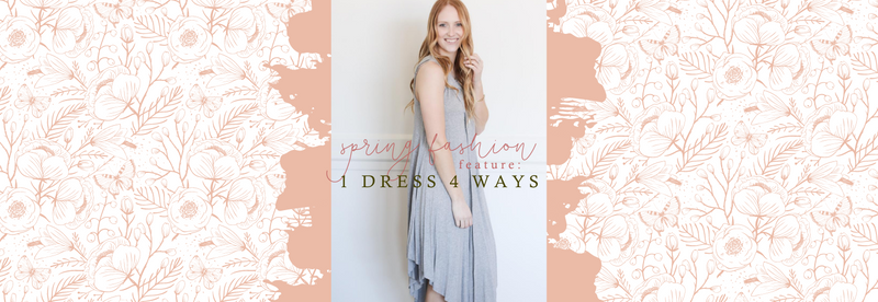Spring Fashion Feature: One Dress 4 Ways