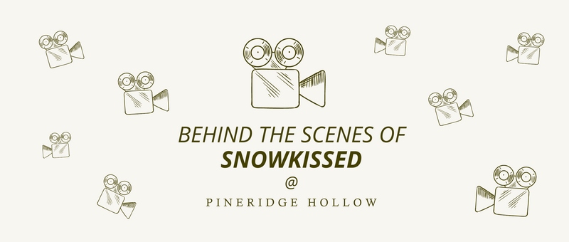 Snowkissed - Behind the Scenes