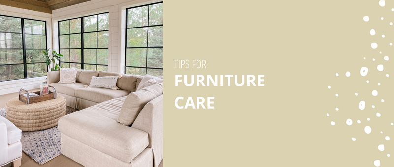 Tips For Furniture Care