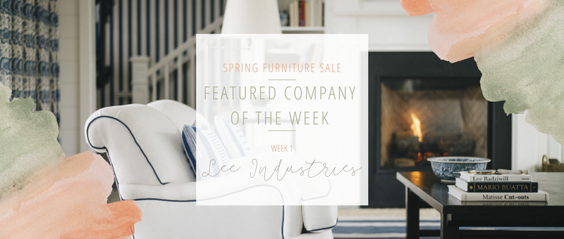 Week One Furniture Sale Feature: Lee Industries