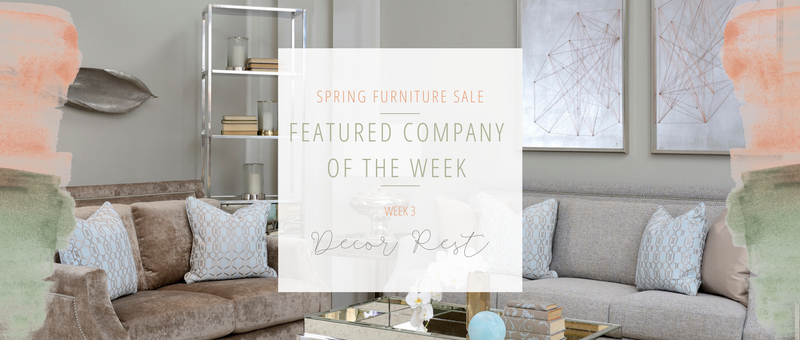 Week Three Furniture Sale Feature: Decor-Rest