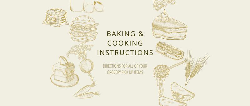 Bake At Home Instructions For Grocery Items