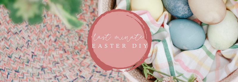 Last Minute Easter DIY