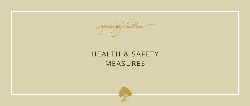 Pineridge Hollow Health & Safety Measures