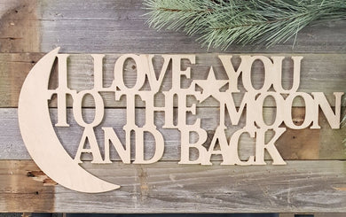 I Love You To The Moon And Back - Old Hippy Wood Products 2415-80 Ave, Edmonton, AB