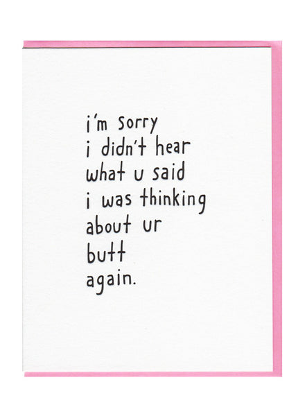 I'm Sorry Butt Card