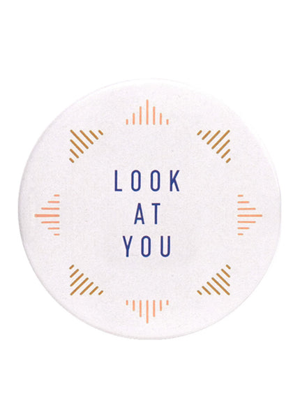 Button Mirror - Look At You