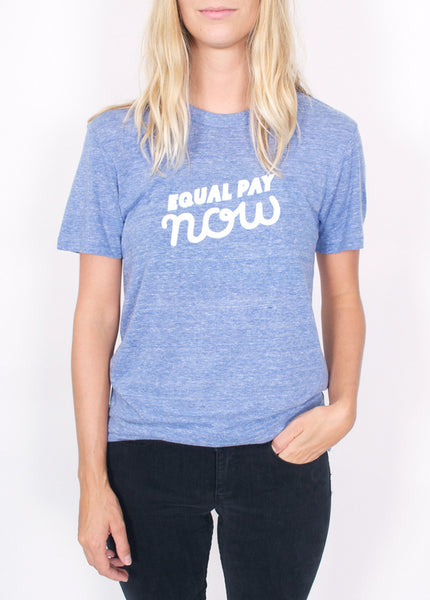 Equal Pay Now Tee