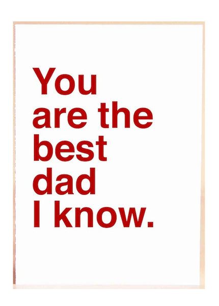Best Dad I Know Card