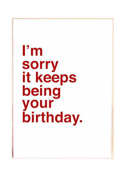 I'm Sorry Birthday Card
