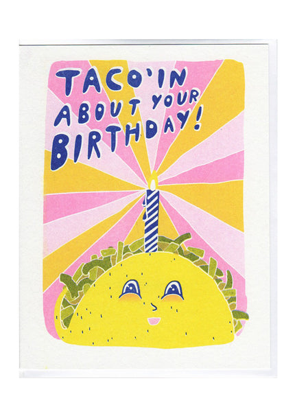 Taco'ing About Your Birthday Card