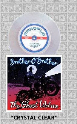 Brother O' Brother // The Ghost Wolves Crystal Clear