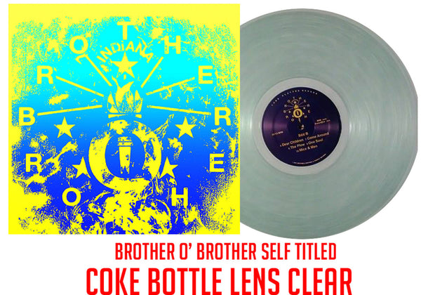 Brother O' Brother Self Titled (Coke Bottle Clear)