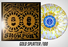 Show Pony Gold Screen Print Splatter /100