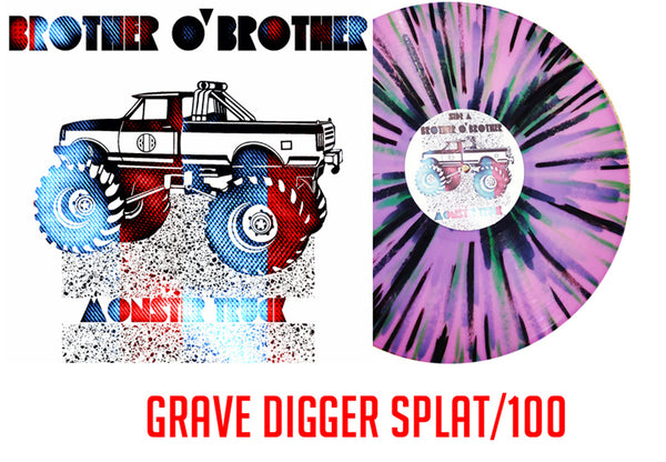 "Brother O' Brother ""Monster Truck"" EP Grave Digger Splat/100 (Screen Printed Jacket)"