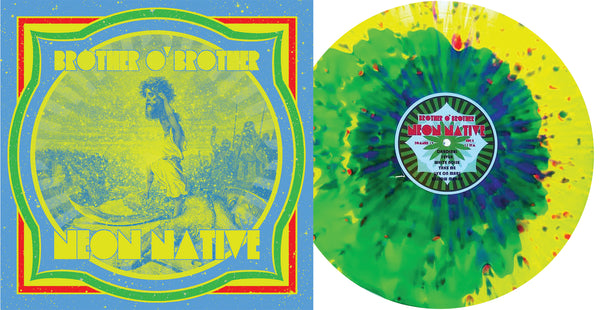 "Brother O' Brother ""Neon Native"" Parasite Splatter /100"