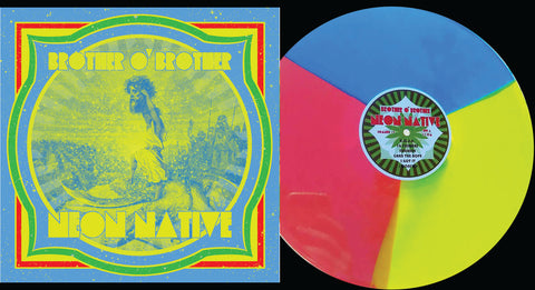 "Brother O' Brother ""Neon Native"" Tri Color/100 Repress"