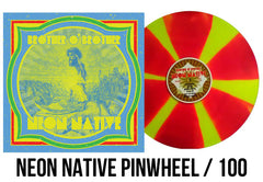 BROTHER O' BROTHER NEON NATIVE PINWHEEL /100