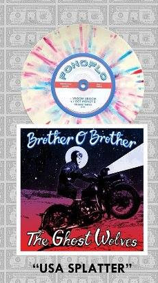 "Brother O' Brother // The Ghost Wolves ""USA Splatter"" 85"