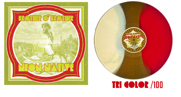 "Brother O' Brother ""Neon Native"" Tri Color/100"