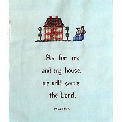 "Handworked As For Me & My House Joshua 24:15 9"" x 11"" Counted Cross Stitch c785"