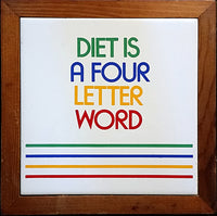 Diet is a Four Letter Word Vintage Trivet Wood Ceramic Kitchen Retro m233