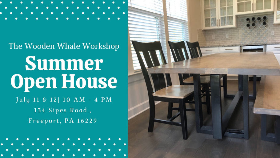 2020 Summer Open house! July 11th and 12th