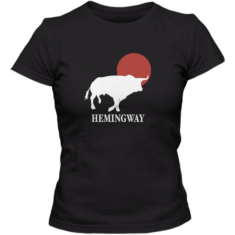 Ernest Hemingway: The Sun Also Rises Literary T-shirt Women