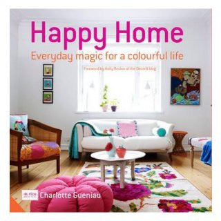 Happy Home: Every Magic for a Colourful Life