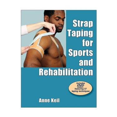 Strap Taping for Sports and Rehabilitation - PTdunrite