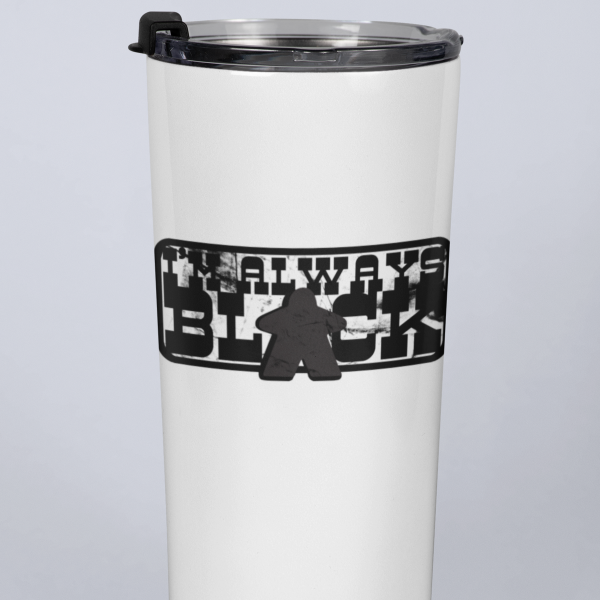I'm Always Black Meeple Board Game 20oz Travel Mug