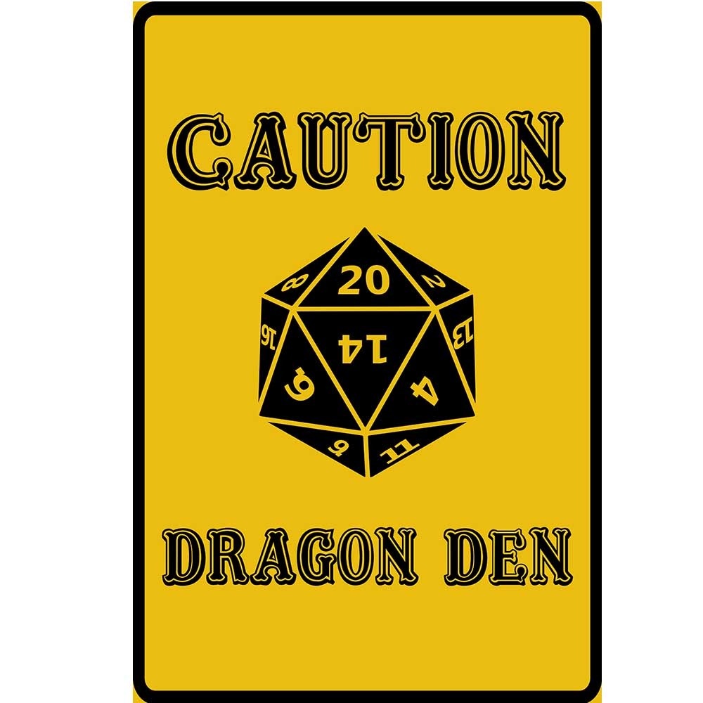 Caution Dragon Dice Metal Sign