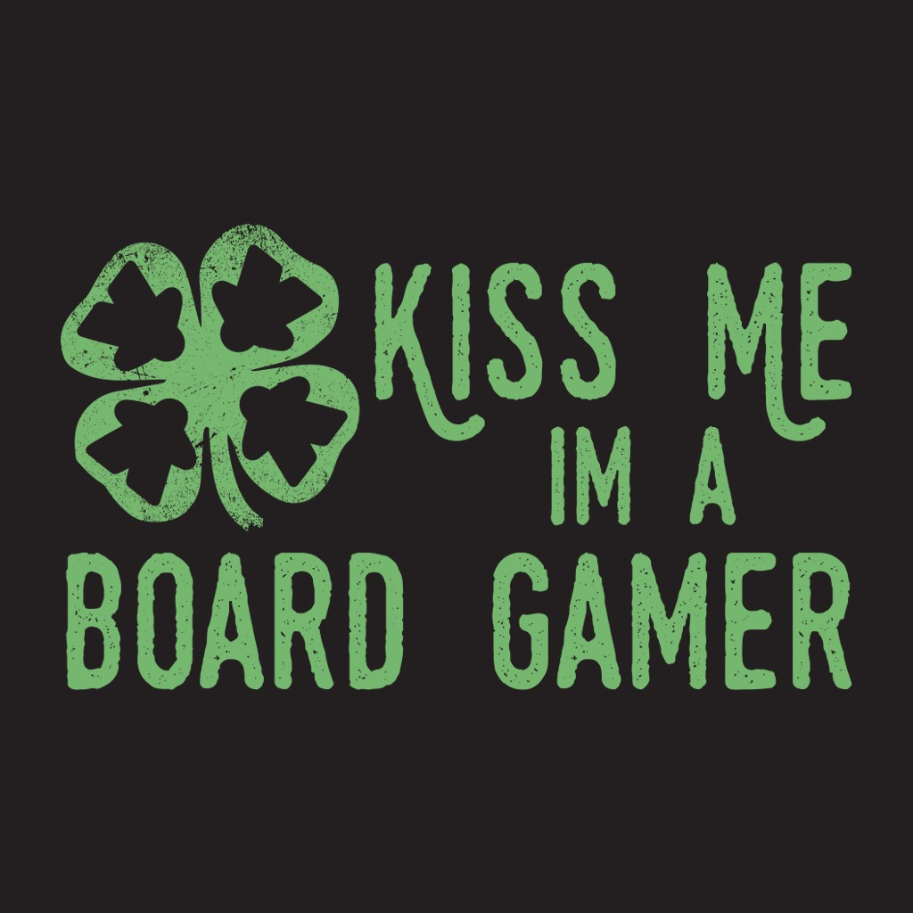 Kiss Me I'm A Board Gamer - Meeple Shirts  - 1