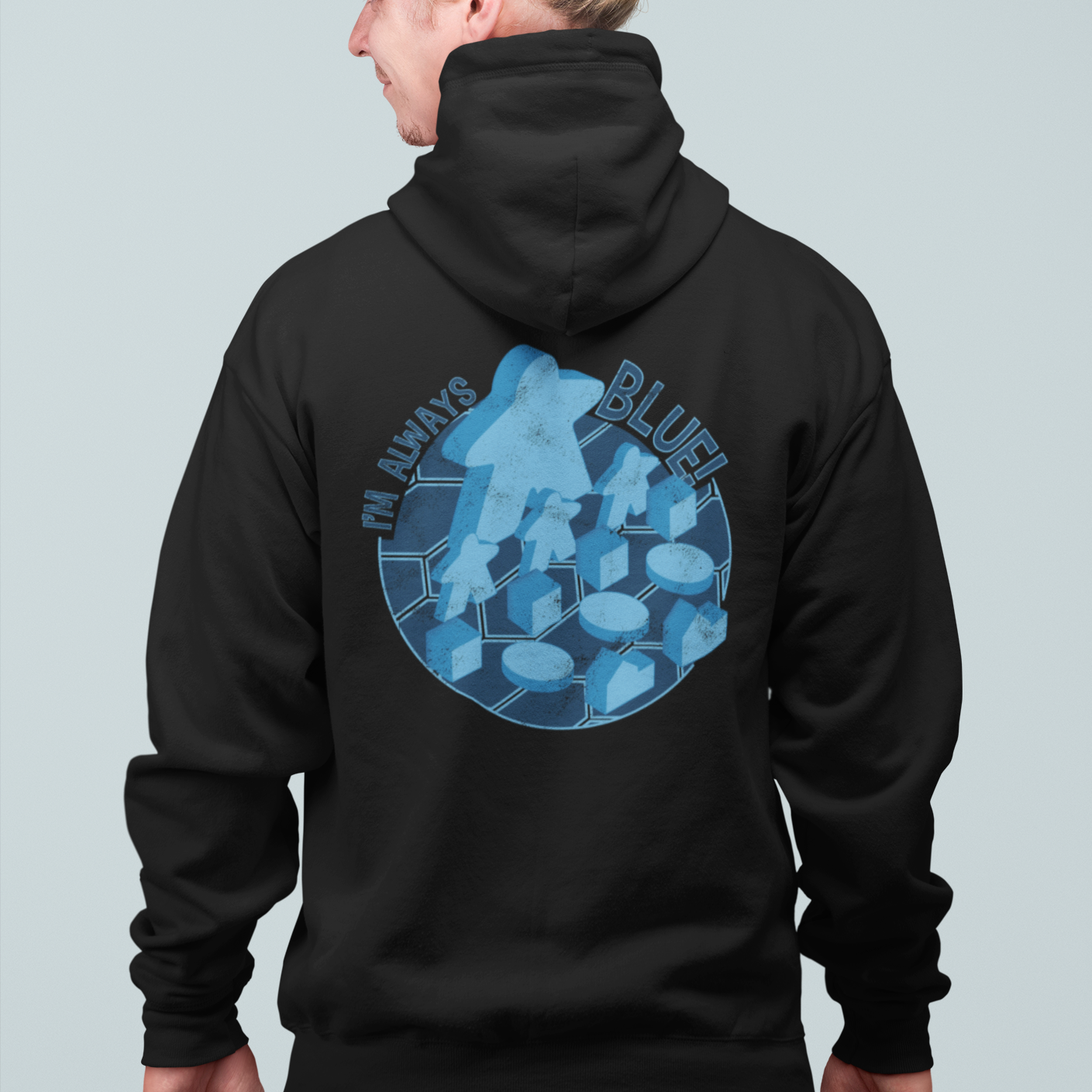 I'm Always Blue Meeple Board Game Zip Up Hoodie