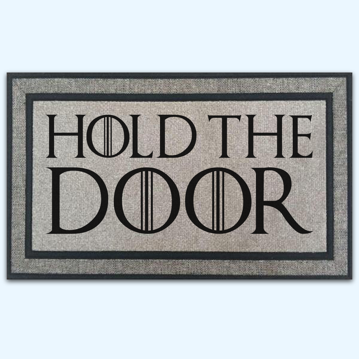 Hold The Door Fantasy Door Mat