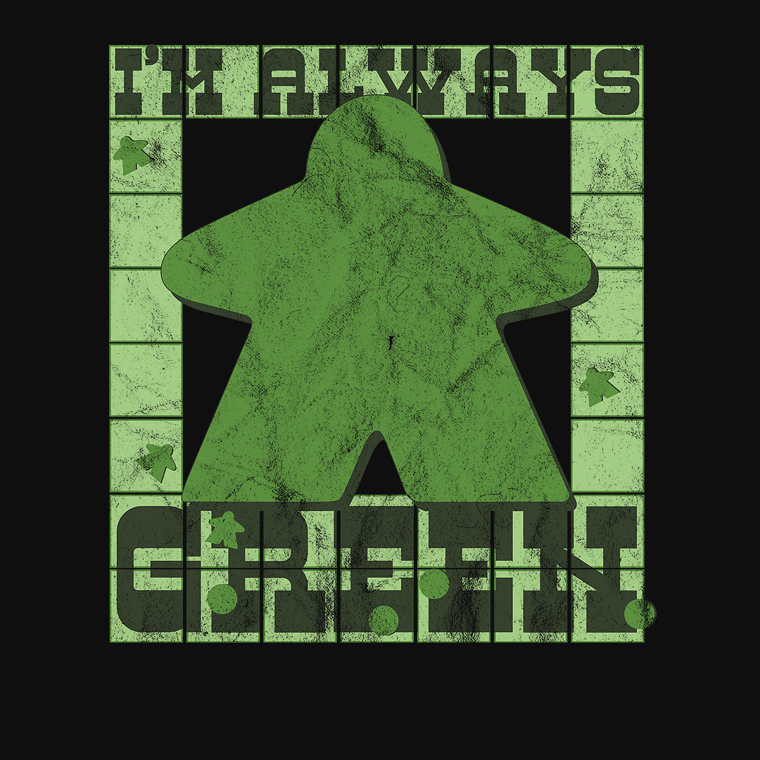 I'm Always Green Meeple Board Game T-Shirt Close Up