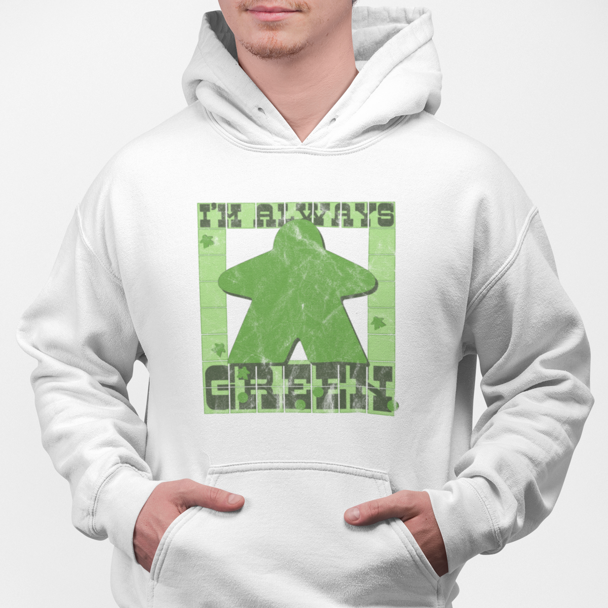 I'm Always Green Meeple Board Game Pullover Hoodie