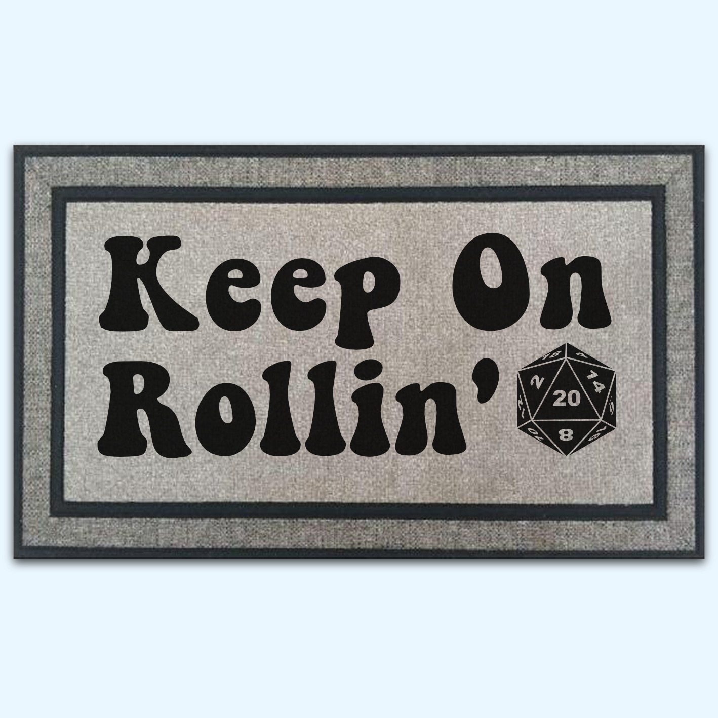 Keep On Rollin' Fantasy Game Door Mat