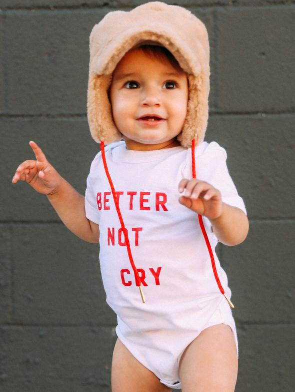 Better Not Cry Onesie
