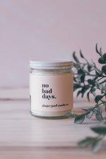 No Bad Days 9 oz Candle