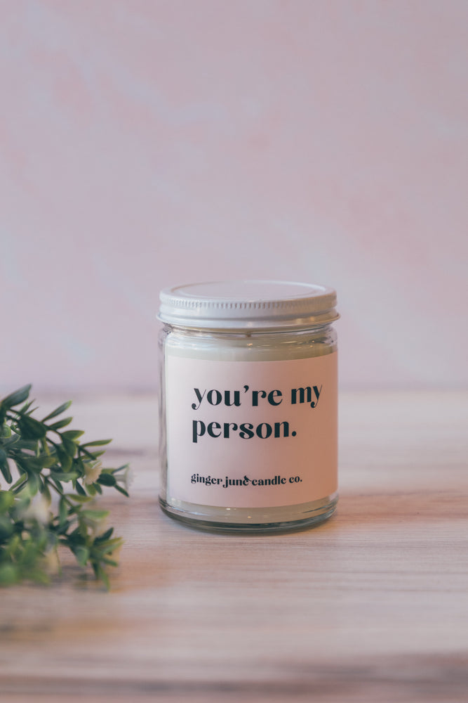 You're My Person 9 oz Candle