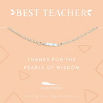 Teacher Necklace- Thanks For The Pearls Of Wisdom