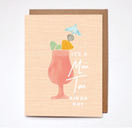 Mai Tai Kinda Day Card