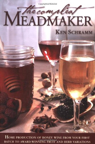 The Compleat Meadmaker - Ken Schramm