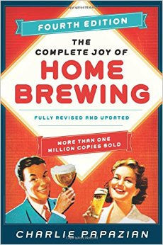 The Complete Joy of Homebrewing (4th Edition) - Charlie Papazian