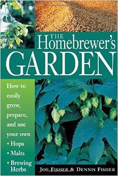 The Homebrewer's Garden - Fisher & Fisher